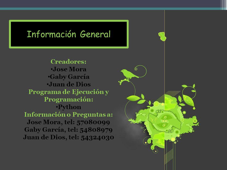 Programa de Ejecución y Programación: Información o Preguntas a: