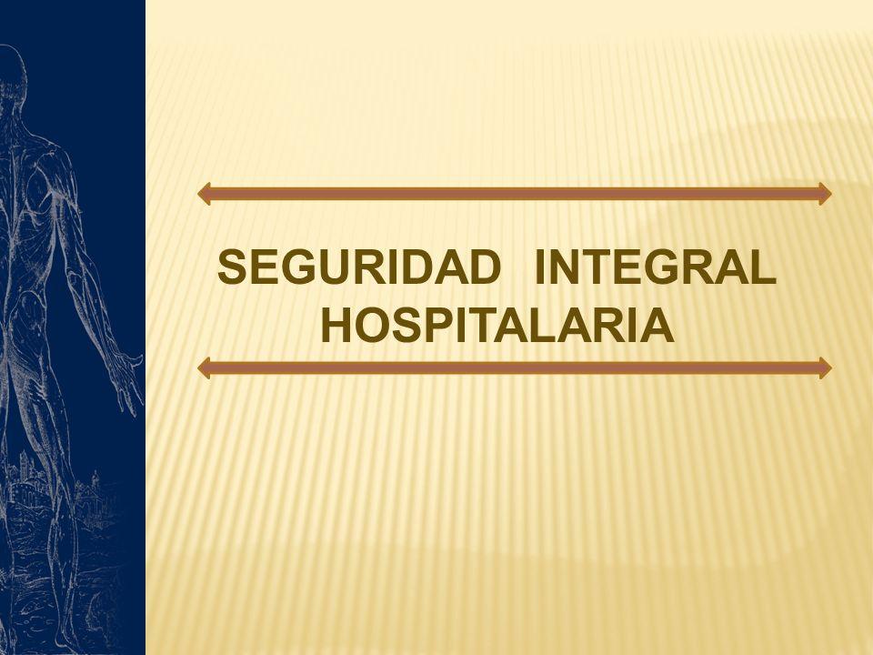 SEGURIDAD INTEGRAL HOSPITALARIA