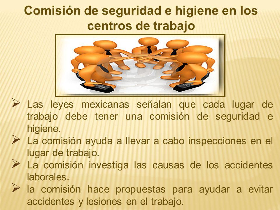 Comisión de seguridad e higiene en los centros de trabajo
