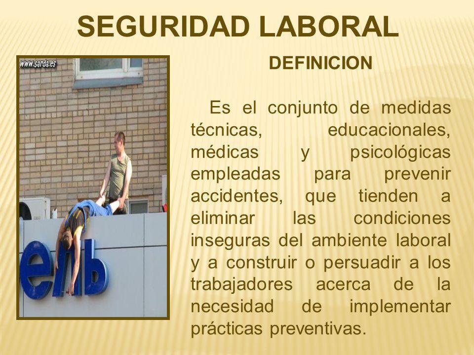 SEGURIDAD LABORAL DEFINICION