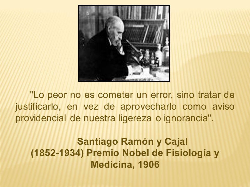 (1852-1934) Premio Nobel de Fisiología y Medicina, 1906
