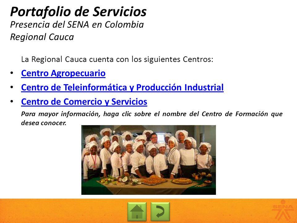 Presencia del SENA en Colombia Regional Cauca