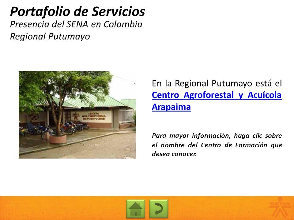 Presencia del SENA en Colombia Regional Putumayo