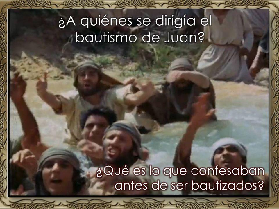 ¿A quiénes se dirigía el bautismo de Juan