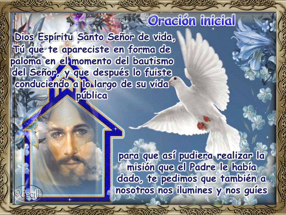 Oración inicial Dios Espíritu Santo Señor de vida,