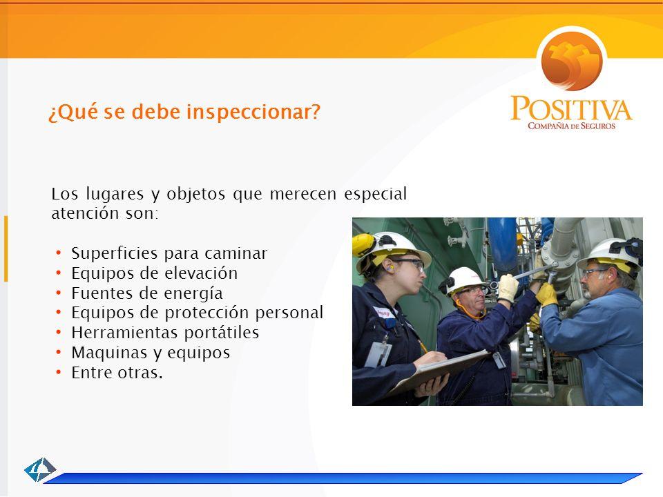 ¿Qué se debe inspeccionar