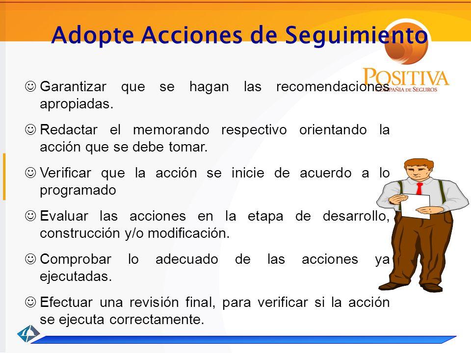 Adopte Acciones de Seguimiento