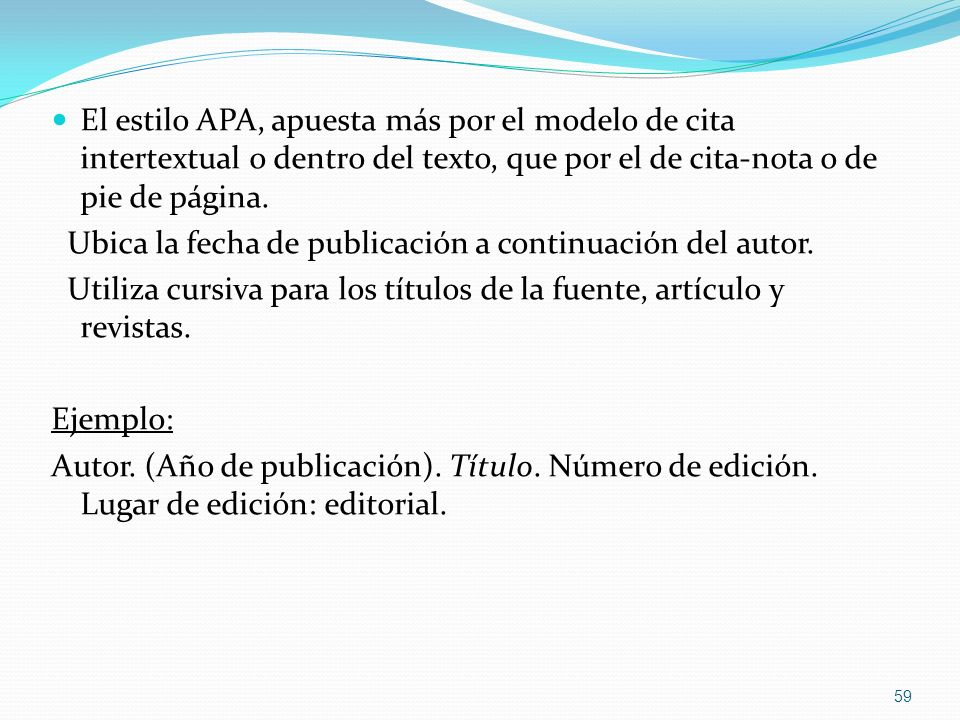 El estilo APA, apuesta más por el modelo de cita intertextual o dentro del texto, que por el de cita-nota o de pie de página.