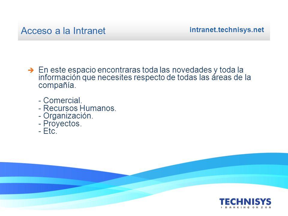 Acceso a la Intranet intranet.technisys.net.