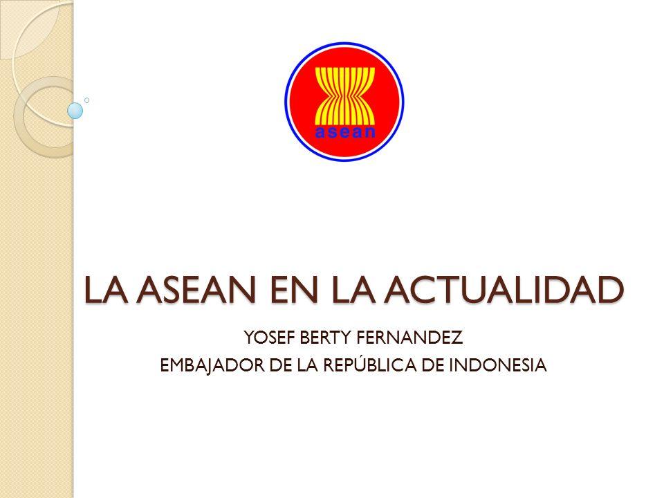 LA ASEAN EN LA ACTUALIDAD