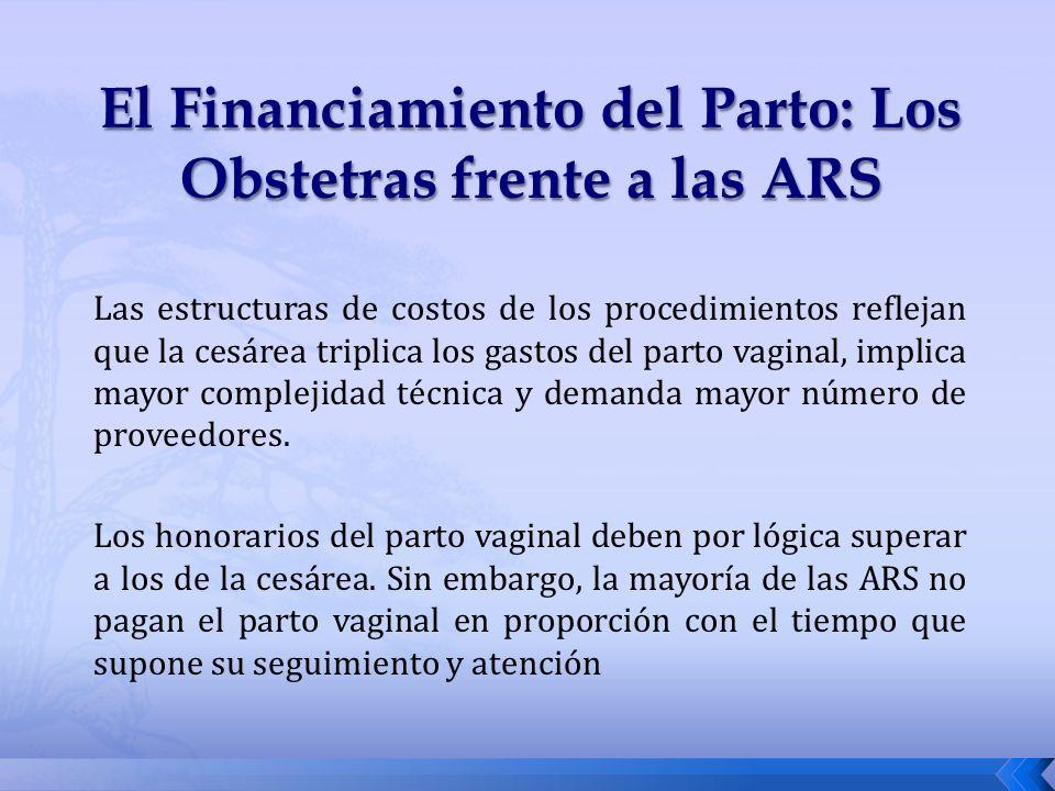 El Financiamiento del Parto: Los Obstetras frente a las ARS