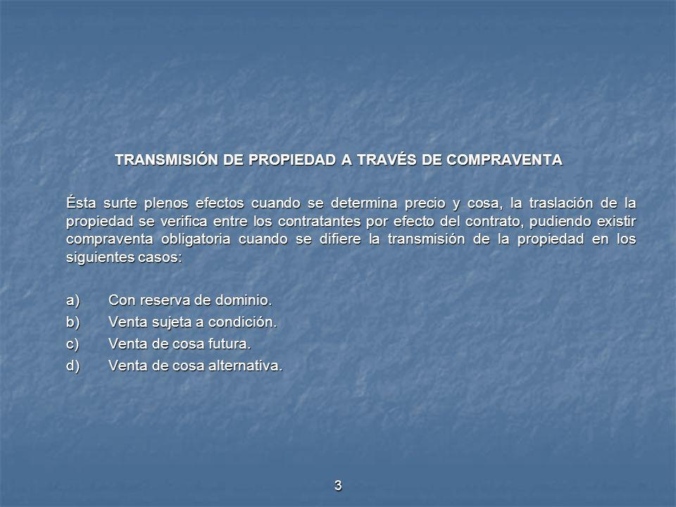 TRANSMISIÓN DE PROPIEDAD A TRAVÉS DE COMPRAVENTA