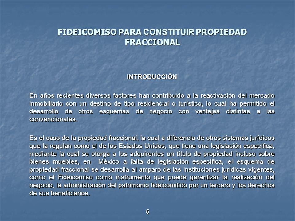 FIDEICOMISO PARA CONSTITUIR PROPIEDAD FRACCIONAL