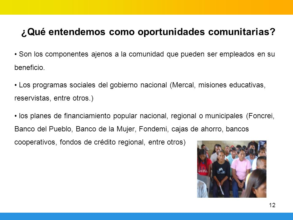 ¿Qué entendemos como oportunidades comunitarias