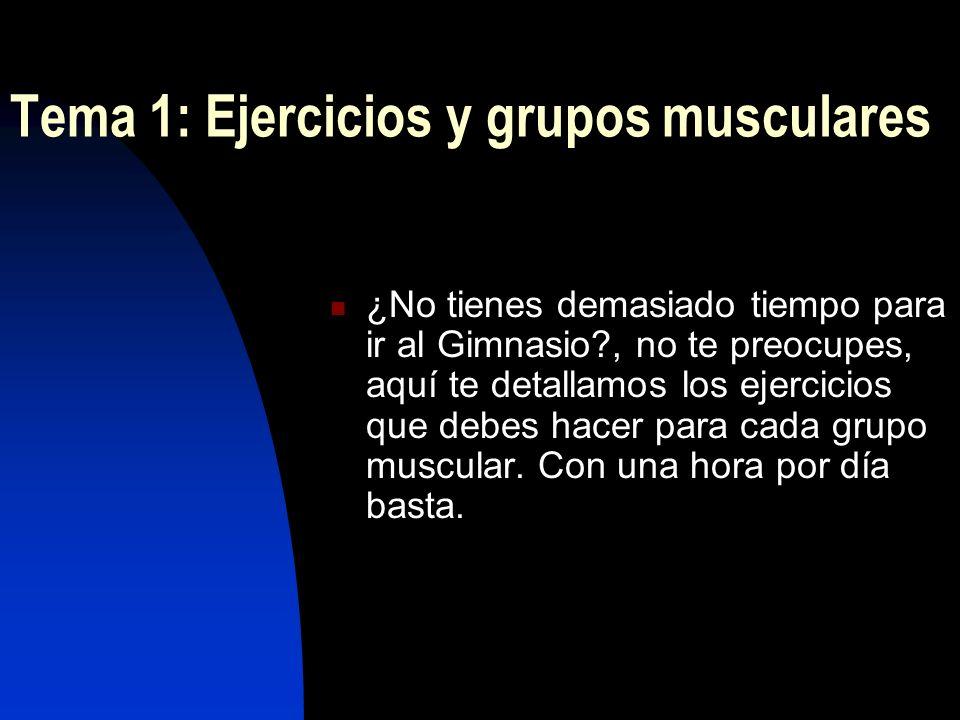 Tema 1: Ejercicios y grupos musculares