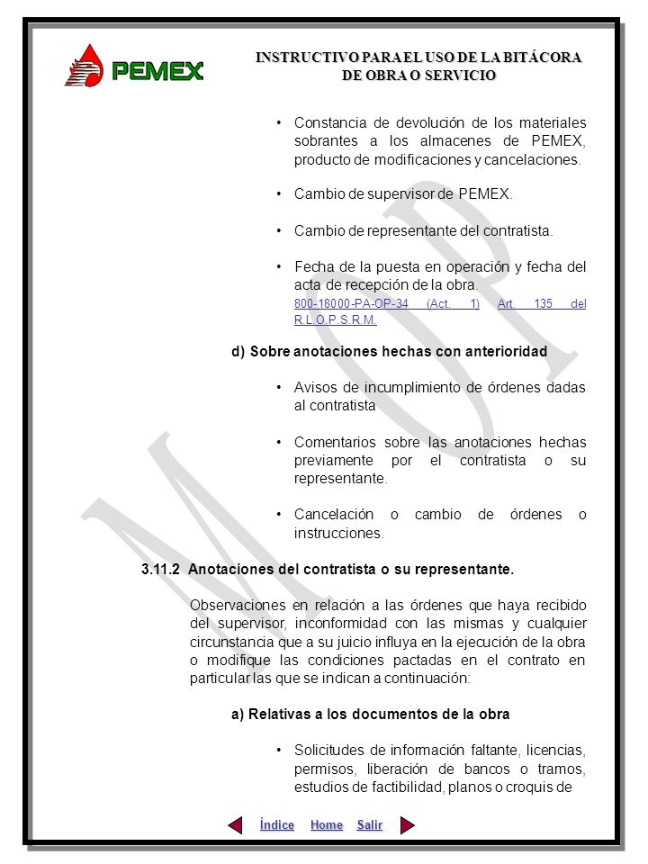 Constancia de devolución de los materiales sobrantes a los almacenes de PEMEX, producto de modificaciones y cancelaciones.