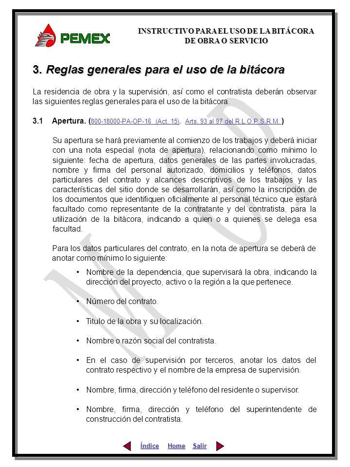 3. Reglas generales para el uso de la bitácora