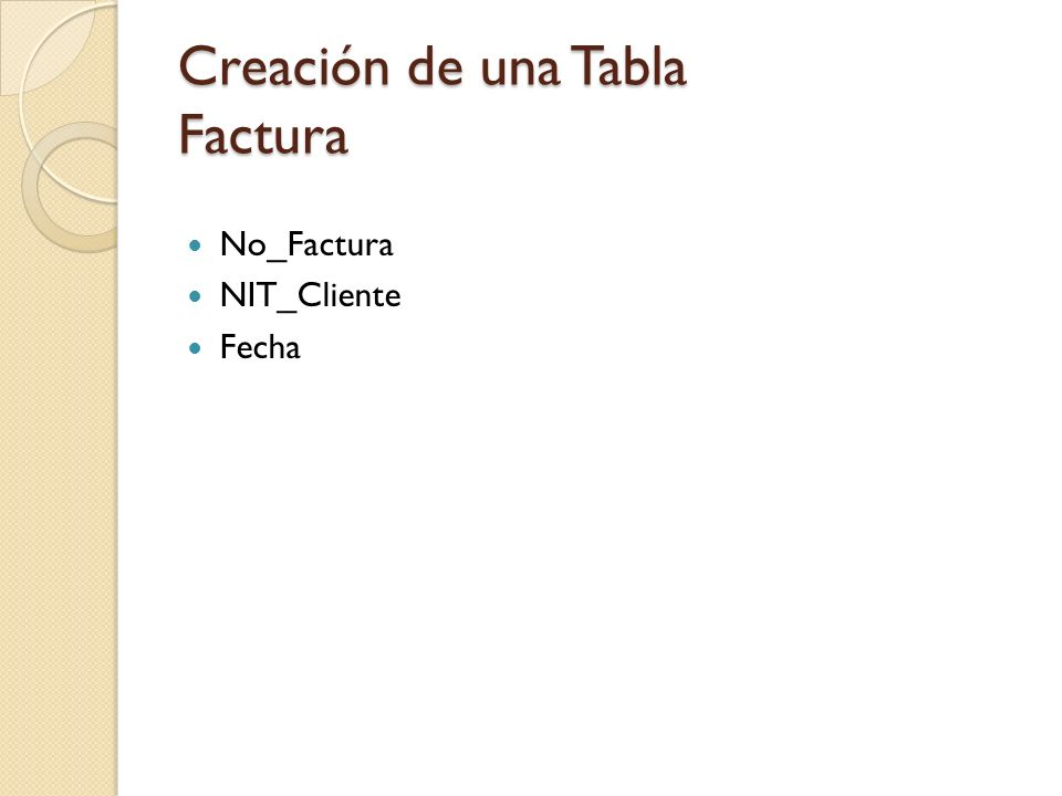 Creación de una Tabla Factura