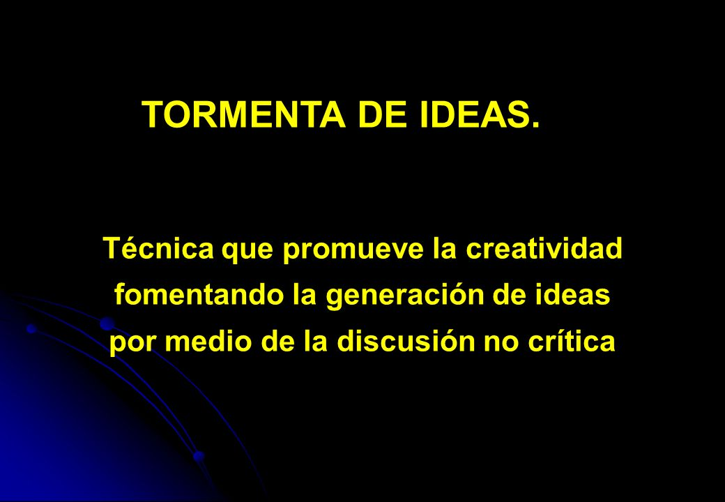 TORMENTA DE IDEAS.