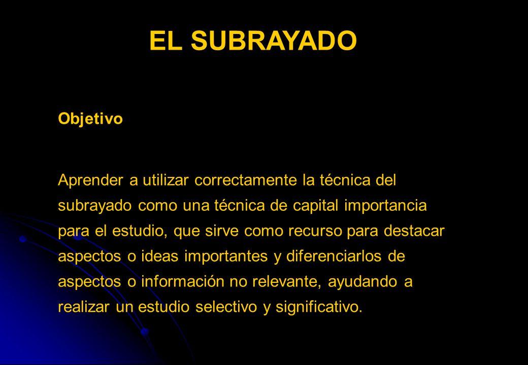 EL SUBRAYADO Objetivo.