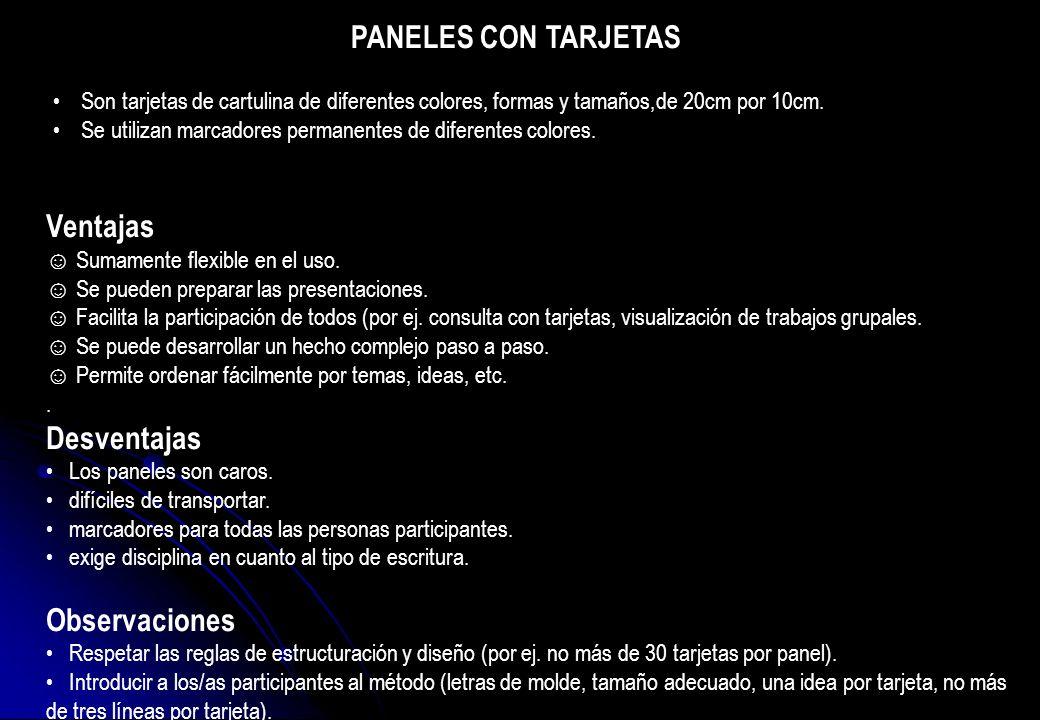 PANELES CON TARJETAS Ventajas Desventajas Observaciones