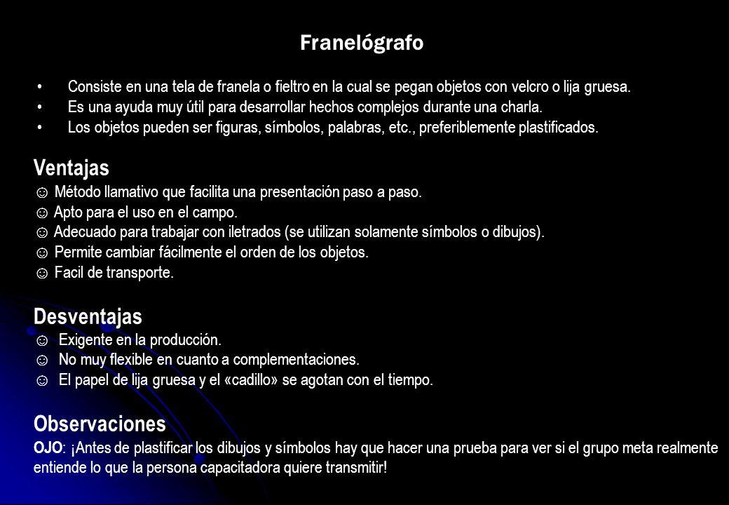 Franelógrafo Ventajas Desventajas Observaciones