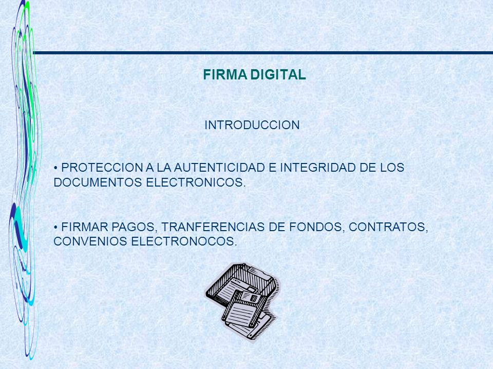 FIRMA DIGITAL INTRODUCCION