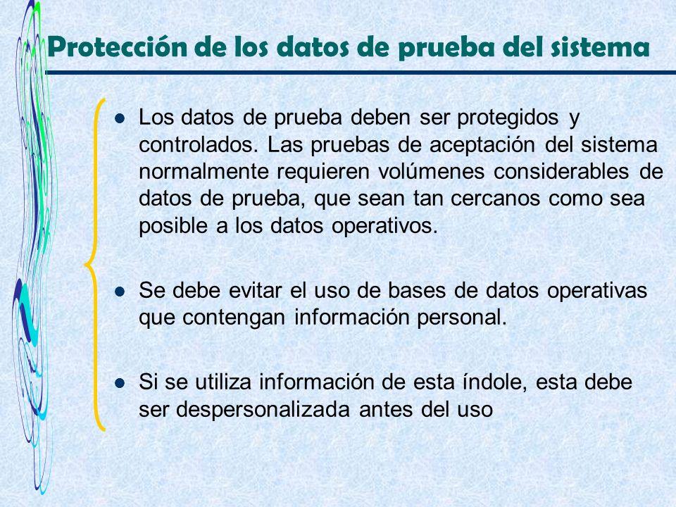 Protección de los datos de prueba del sistema