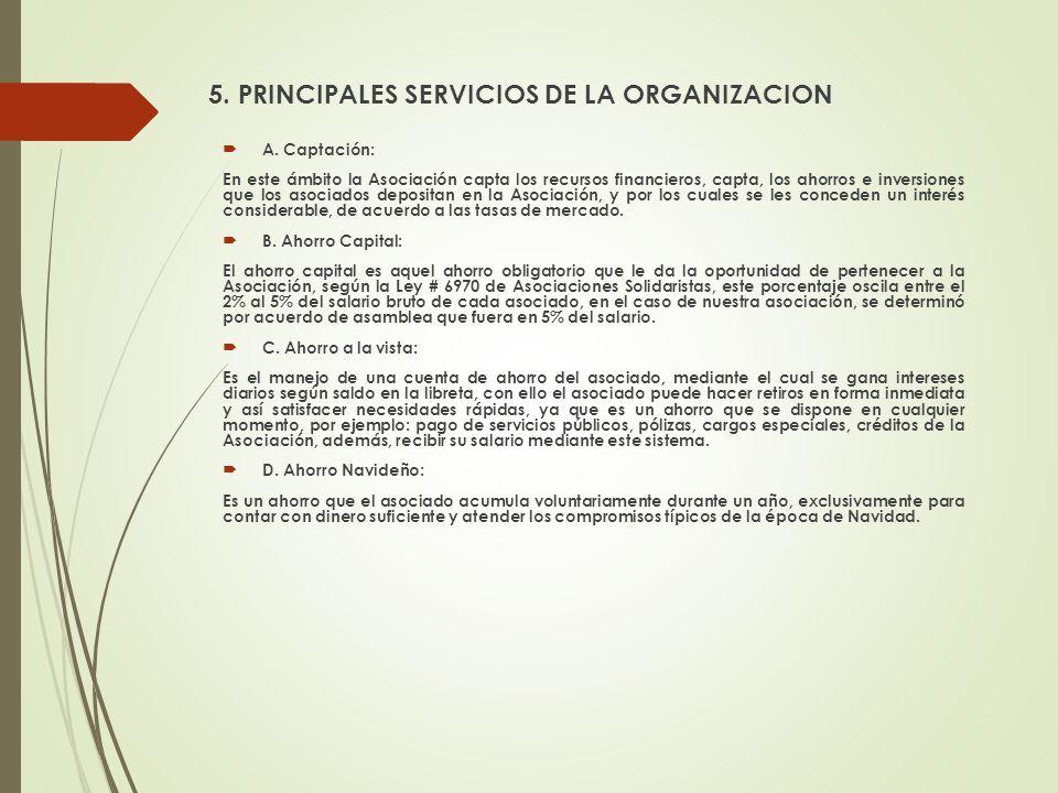 5. PRINCIPALES SERVICIOS DE LA ORGANIZACION