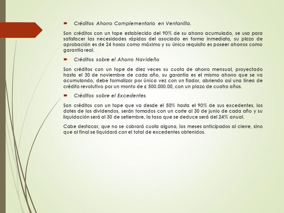 Créditos Ahorro Complementario en Ventanilla.
