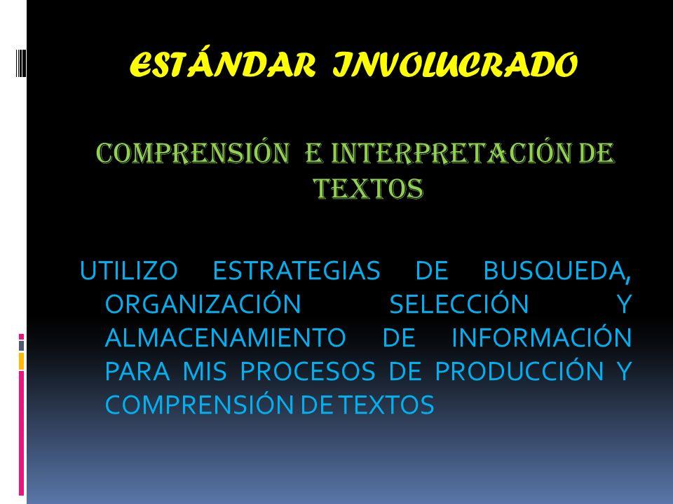 COMPRENSIÓN E INTERPRETACIÓN DE TEXTOS