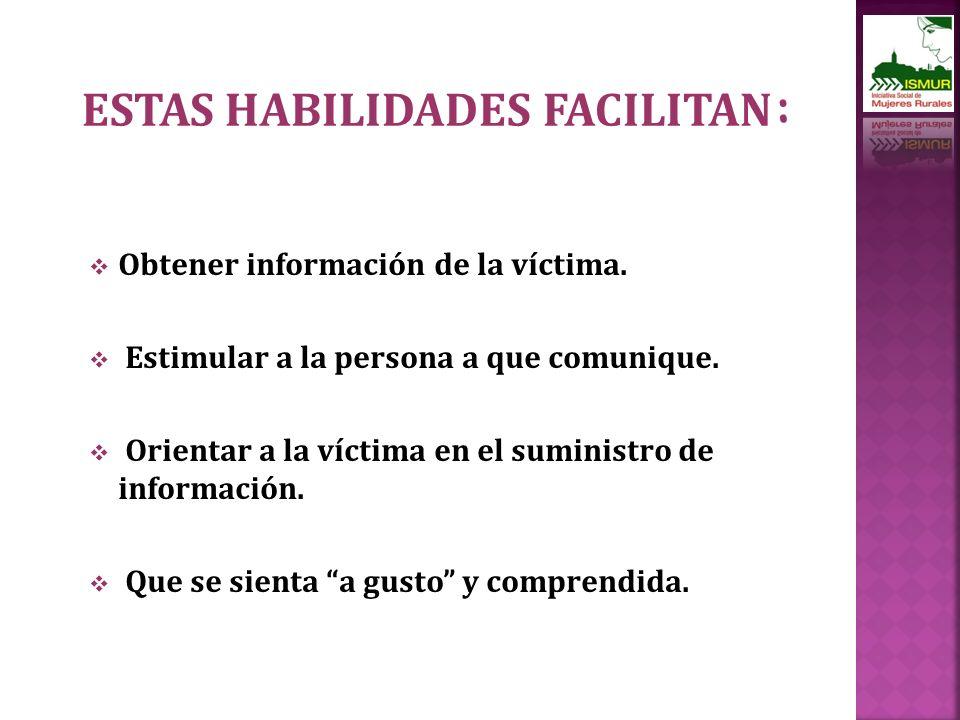 ESTAS HABILIDADES FACILITAN: