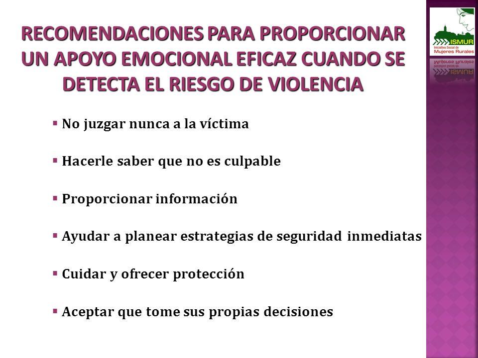RECOMENDACIONES PARA PROPORCIONAR UN APOYO EMOCIONAL EFICAZ CUANDO SE DETECTA EL RIESGO DE VIOLENCIA