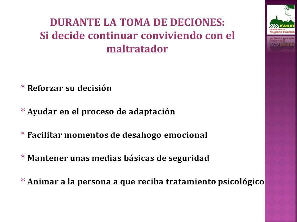 DURANTE LA TOMA DE DECIONES: