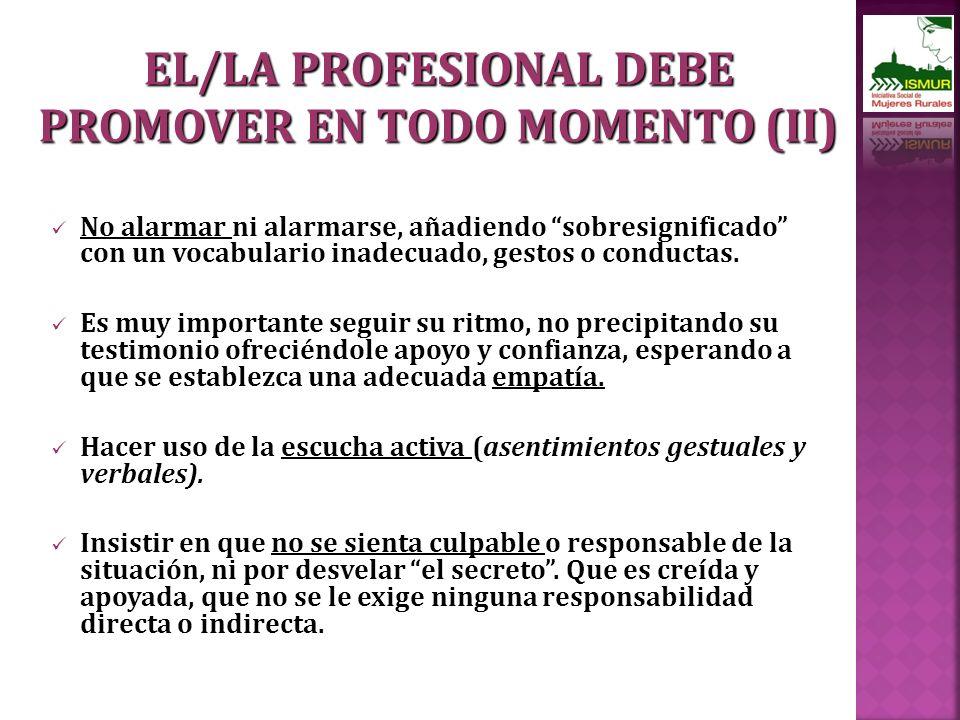 EL/LA PROFESIONAL DEBE PROMOVER EN TODO MOMENTO (II)