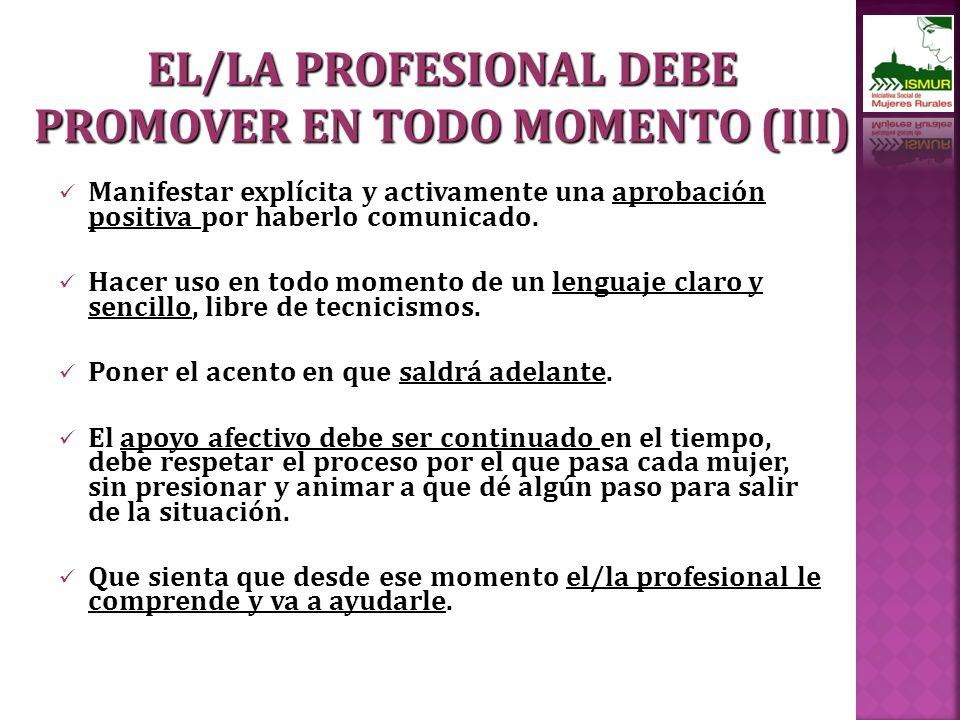 EL/LA PROFESIONAL DEBE PROMOVER EN TODO MOMENTO (III)