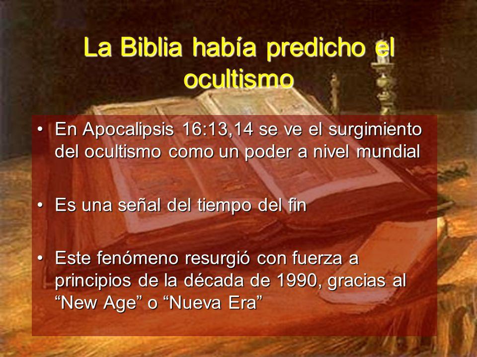 La Biblia había predicho el ocultismo