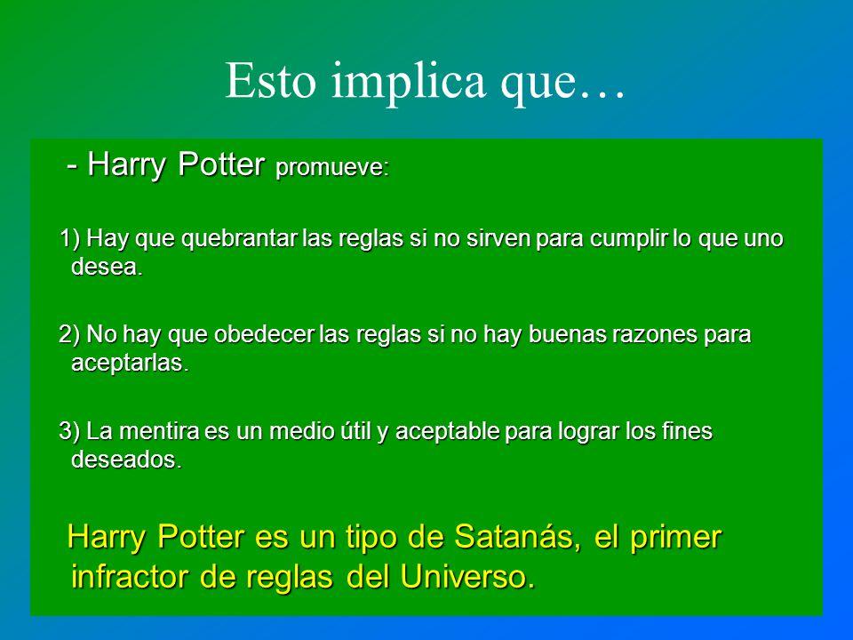Esto implica que… - Harry Potter promueve: