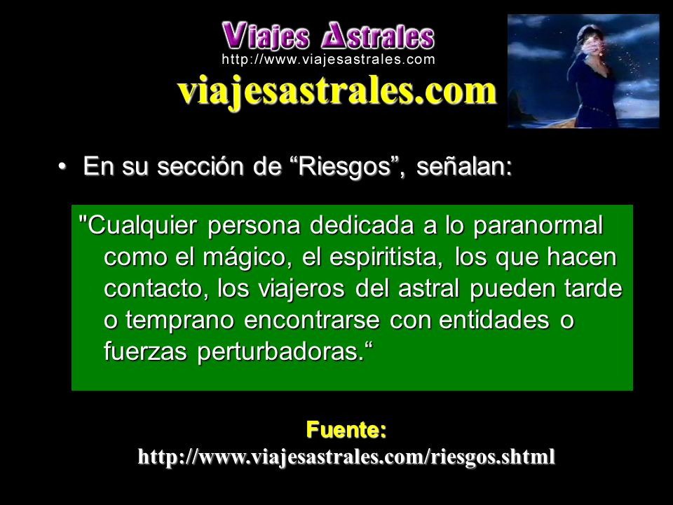 viajesastrales.com En su sección de Riesgos , señalan: