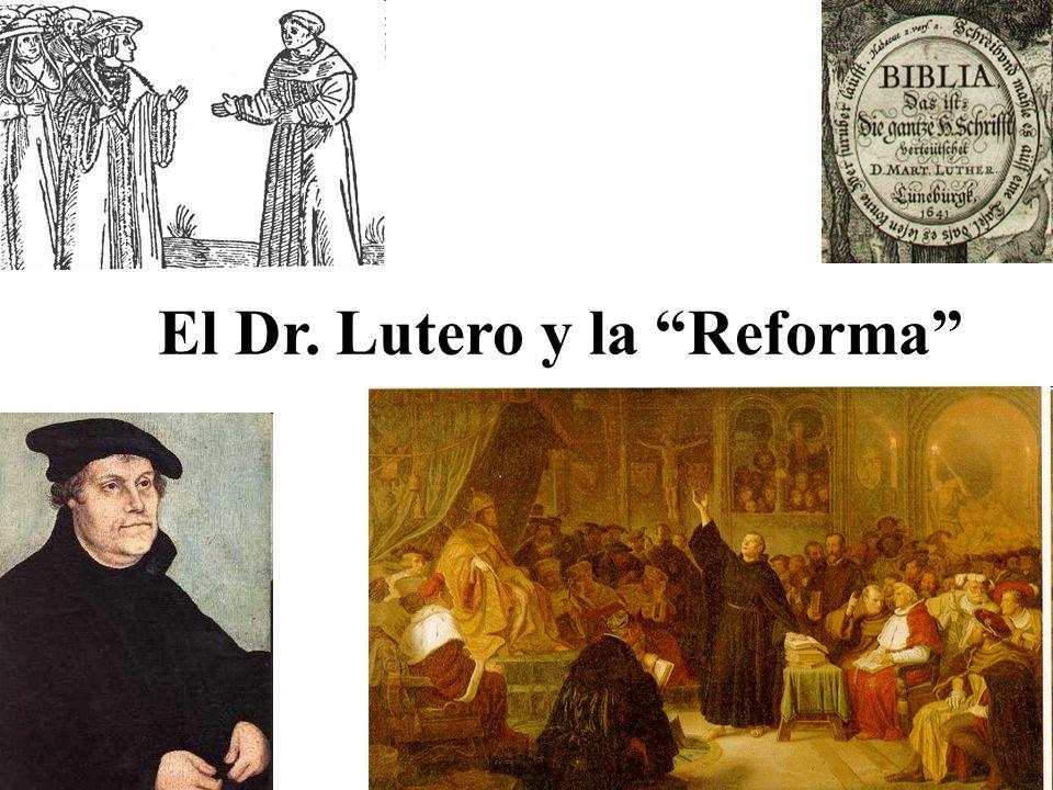 El Dr. Lutero y la Reforma
