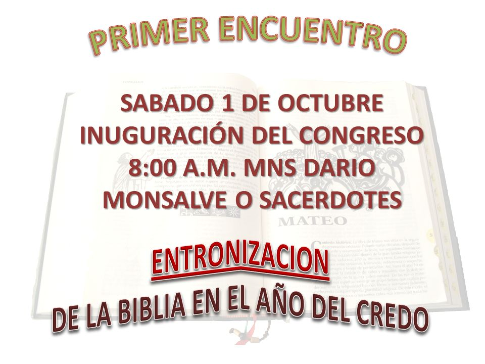 PRIMER ENCUENTRO ENTRONIZACION DE LA BIBLIA EN EL AÑO DEL CREDO