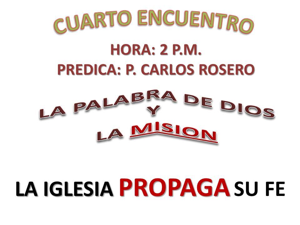 PREDICA: P. CARLOS ROSERO