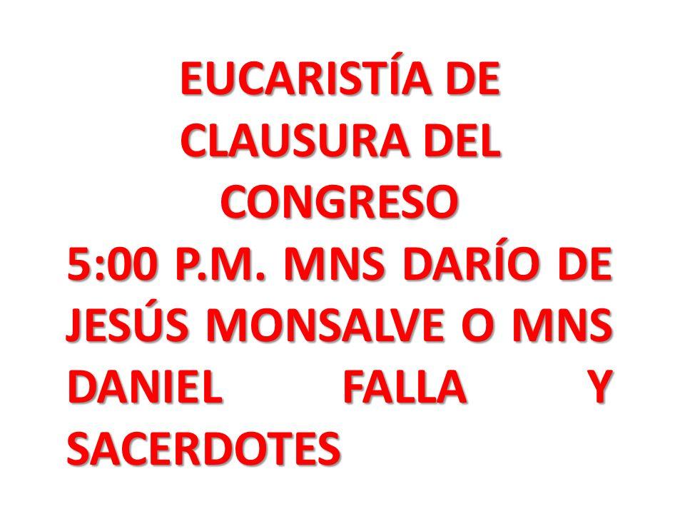 EUCARISTÍA DE CLAUSURA DEL CONGRESO