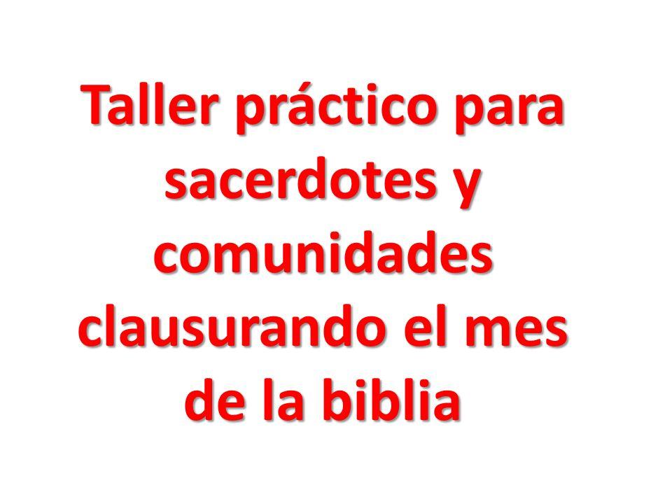 Taller práctico para sacerdotes y comunidades clausurando el mes de la biblia