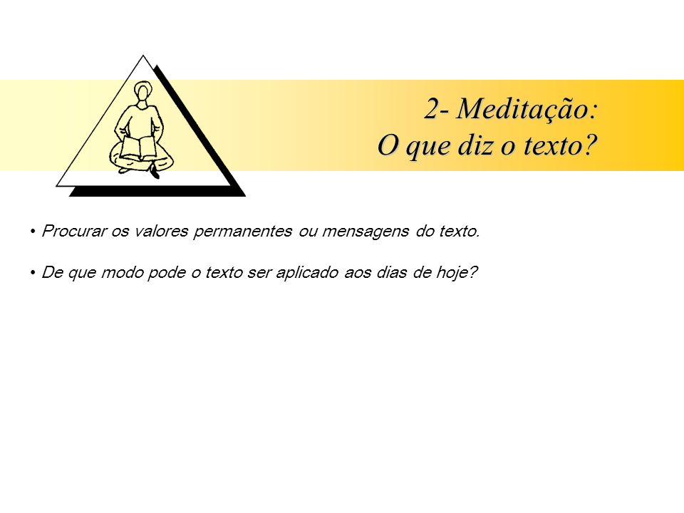 2- Meditação: O que diz o texto