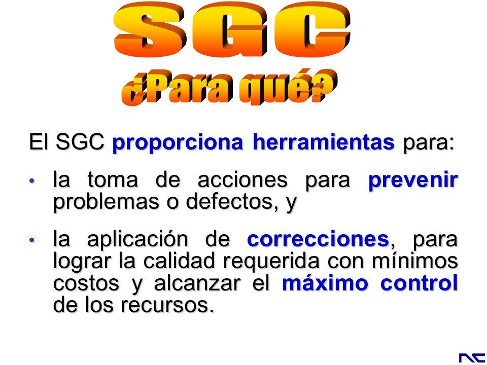 El SGC proporciona herramientas para: