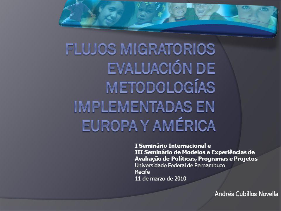 FLUJOS MIGRATORIOS evaluación DE METODOLOGÍAS IMPLEMENTADAS EN EUROPA Y AMÉRICA