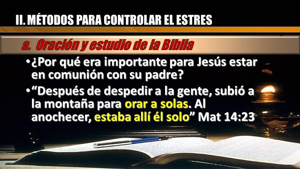 a. Oración y estudio de la Biblia