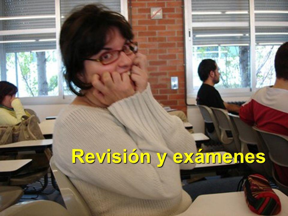 Revisión y exámenes