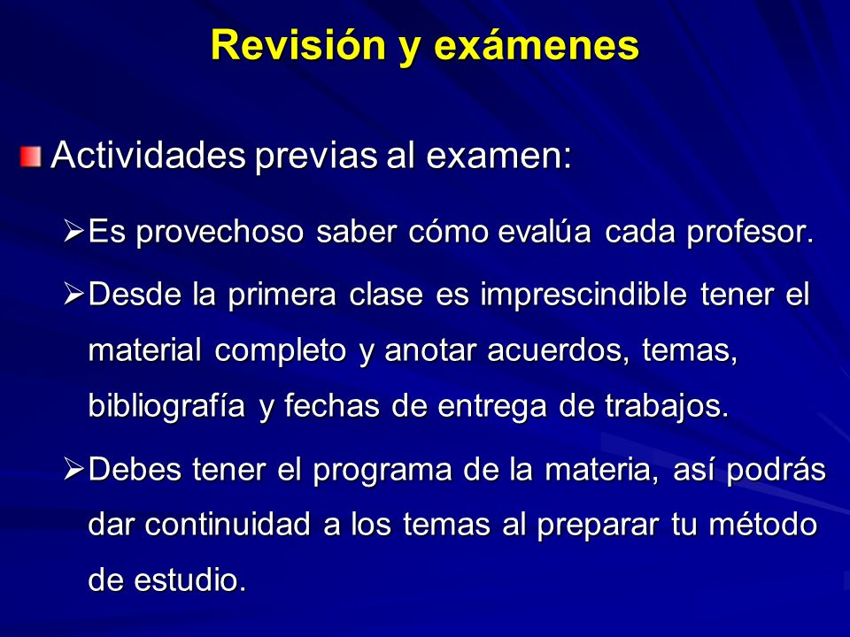 Revisión y exámenes Actividades previas al examen: